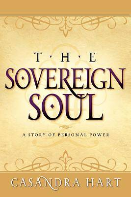 Sovereign Soul-A Story of Personal Power