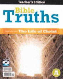 Bible Truths a Teachers Edition with CD Grade 7 4th Edition
