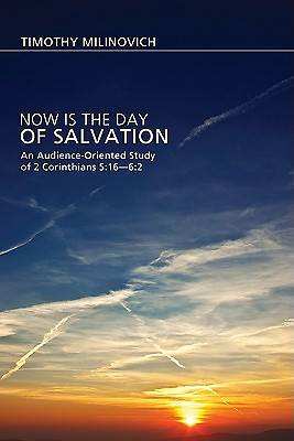Now Is the Day of Salvation