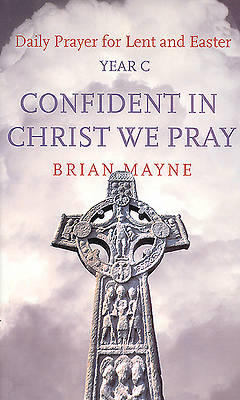 Confident in Christ We Pray