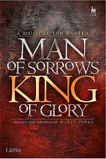 Man of Sorrows, King of Glory Choral Book