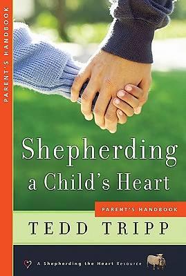 Picture of Shepherding a Child's Heart Parent's Handbook