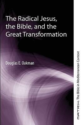 Picture of The Radical Jesus, the Bible, and the Great Transformation