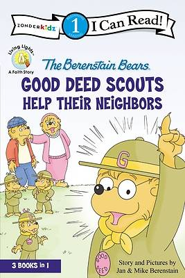 Picture of The Berenstain Bears Good Deed Scouts Help Their Neighbors