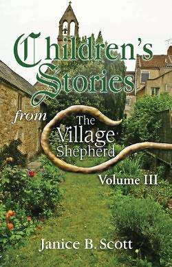 Childrens Stories from the Village Shepherd, Vol. 3