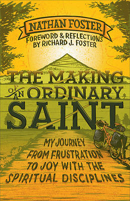 The Making of an Ordinary Saint [ePub Ebook]