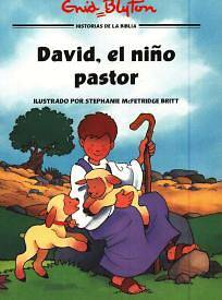 David, el Nino Pastor = David, the Shepherd Boy