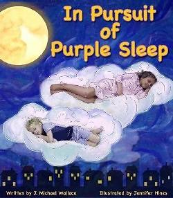 Picture of In Pursuit of Purple Sleep