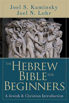 The Hebrew Bible for Beginners - eBook [ePub]