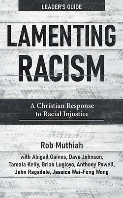Picture of Lamenting Racism Leader's Guide