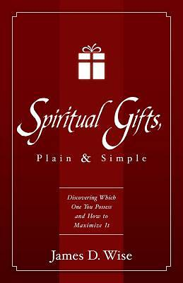 Spiritual Gifts Plain and Simple