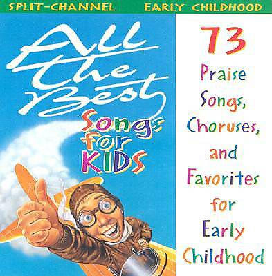 All the Best; Songs Kid Preschool