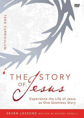 The Story of Jesus Teen Curriculum