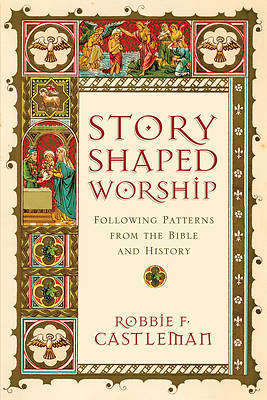 Story-Shaped Worship