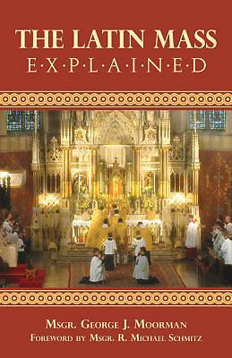 Picture of The Latin Mass Explained
