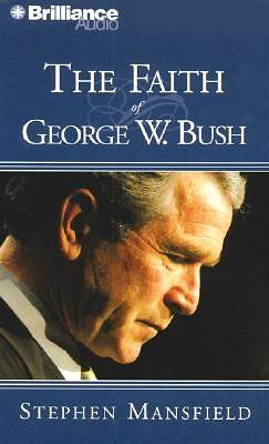Picture of The Faith of George W. Bush