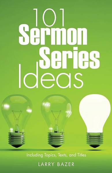 Picture of 101 Sermon Series Ideas