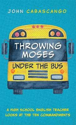 Picture of Throwing Moses under the Bus