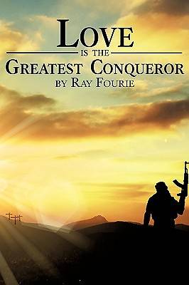 Love Is the Greatest Conqueror