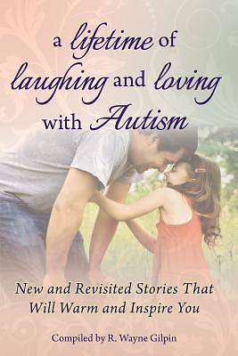 Picture of A Lifetime of Laughing and Loving with Autism