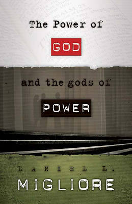 The Power of God and the Gods of Power