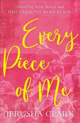 Every Piece of Me
