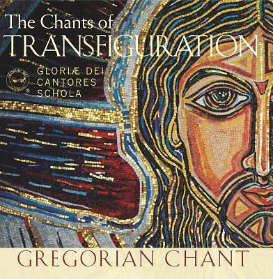 Shining Like the Sun; The Chants of Transfiguration