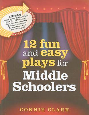 Picture of 12 Fun and Easy Plays for Middle Schoolers