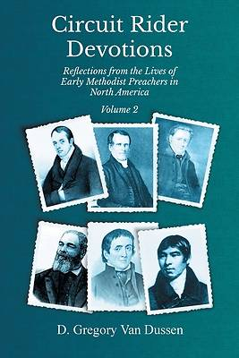 Picture of Circuit Rider Devotions, Reflections from the Lives of Early Methodist Preachers in North America