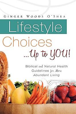 Lifestyle Choices ... Up to You!
