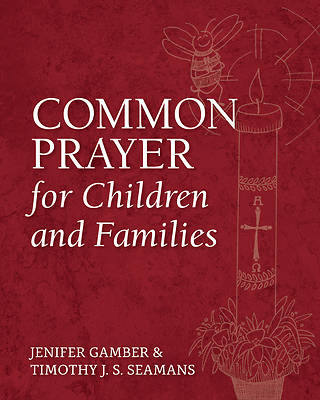 Common Prayer for Children and Families