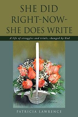 Picture of She Did Right-Now-She Does Write