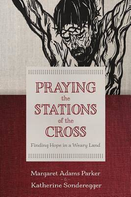 Picture of Praying the Stations of the Cross