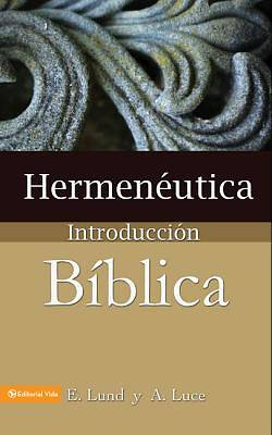 Hermeneutics and Introduction to the Bible Spanish