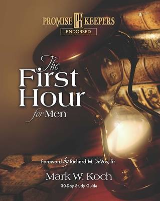 The First Hour for Men