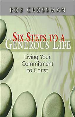 Six Steps to a Generous Life - eBook [ePub]