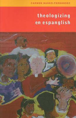 Picture of Theologizing En Espanglish