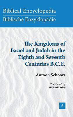 The Kingdoms of Israel and Judah in the Eighth and Seventh Centuries B.C.E