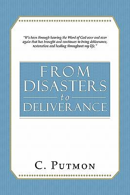 From Disasters to Deliverance