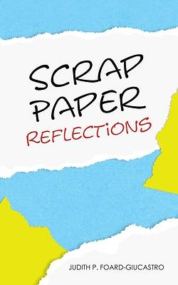 Picture of Scrap Paper Reflections