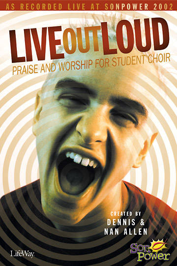 Live Out Loud Choral Book