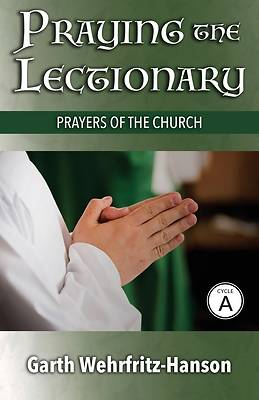 Praying the Lectionary, Cycle A
