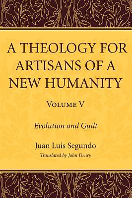 Picture of A Theology for Artisans of a New Humanity, Volume 5