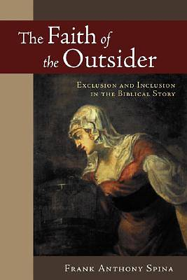 The Faith of the Outsider