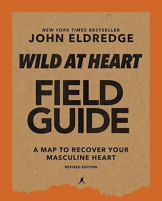 Picture of Wild at Heart Field Guide Revised Edition