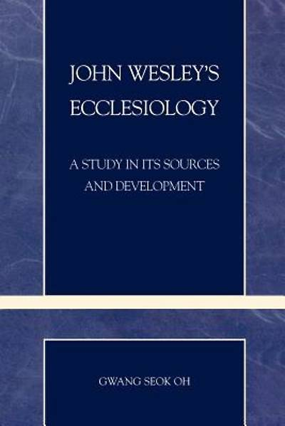 Picture of John Wesley's Ecclesiology