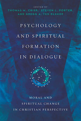 Picture of Psychology and Spiritual Formation in Dialogue