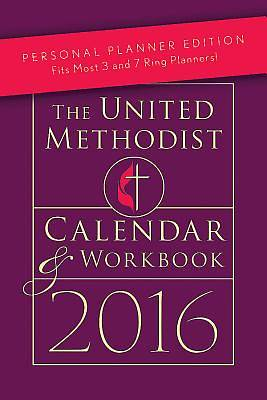 The United Methodist Calendar & Workbook 2016: Personal Planner Edition