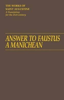Picture of Answer to Faustus, a Manichean