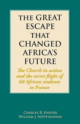 Picture of The Great Escape That Changed Africa's Future